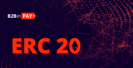 What are ERC-20 tokens B2BINPAY